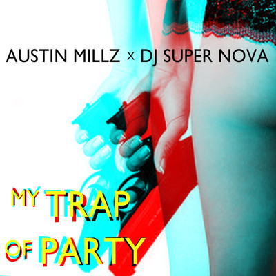 dj super nova austin millz