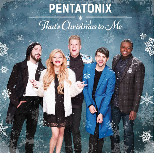 Album Review  Thats Christmas To Me Pentatonix State In The Real 34PUAIRU